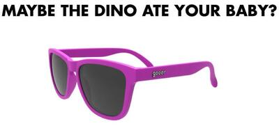 goodr Sunglasses - Maybe the Dino ate your Baby?