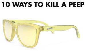 goodr Sunglasses - 10 Ways to Kill a Peep